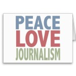 Peace, Love, Journalism